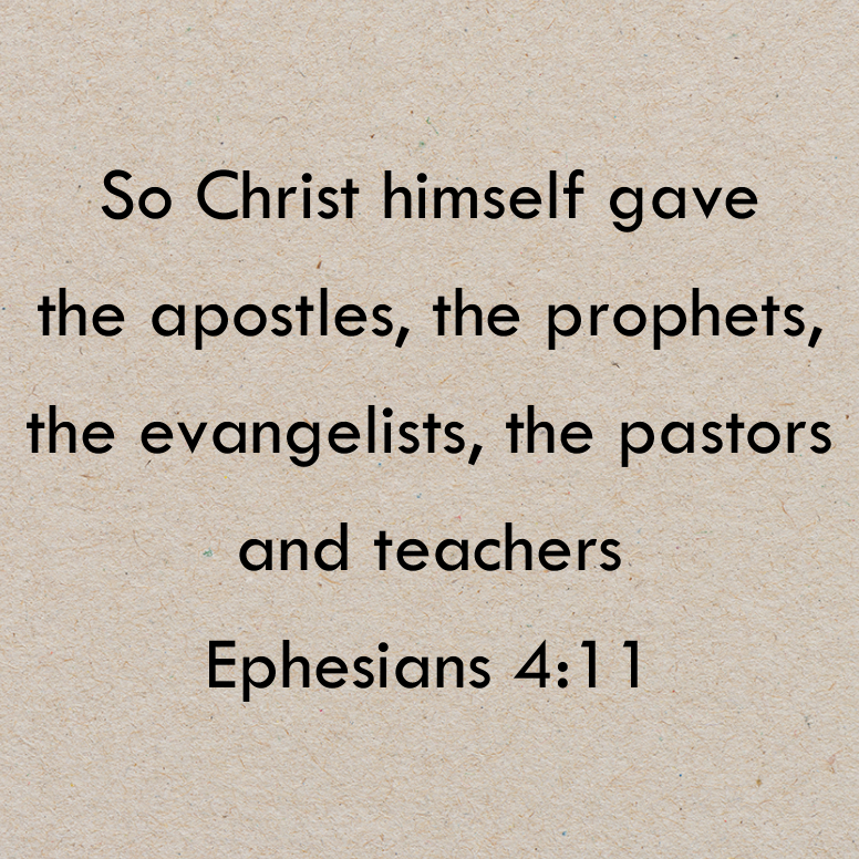Ephesians 4 So Christ Himself Gave
