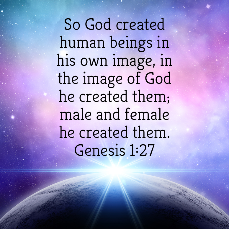 """""""Every human being, created in the image of God, is ...  
