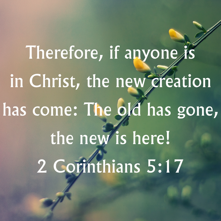 2 Corinthians 5 Therefore If Anyone Is In Christ