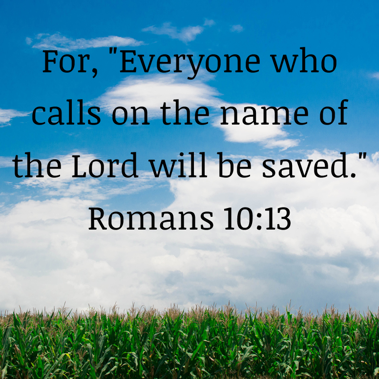 Romans 10 For Everyone Who Calls On The Name