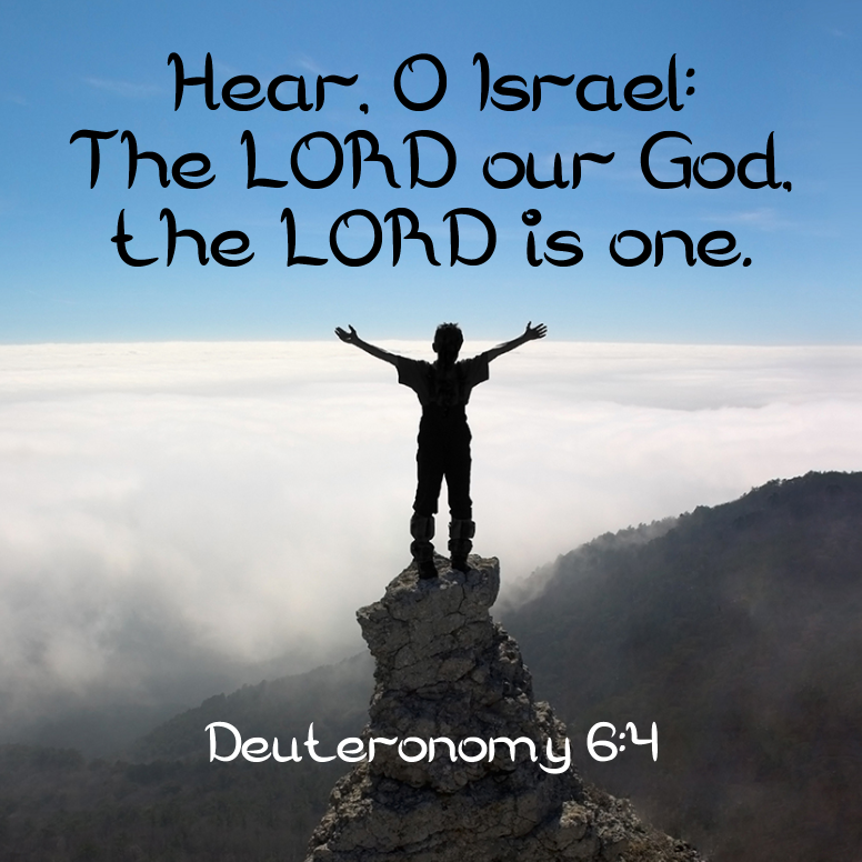 Deuteronomy 6 Hear O Israel