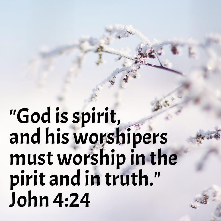 John 4 God Is Spirit And His Worshipers