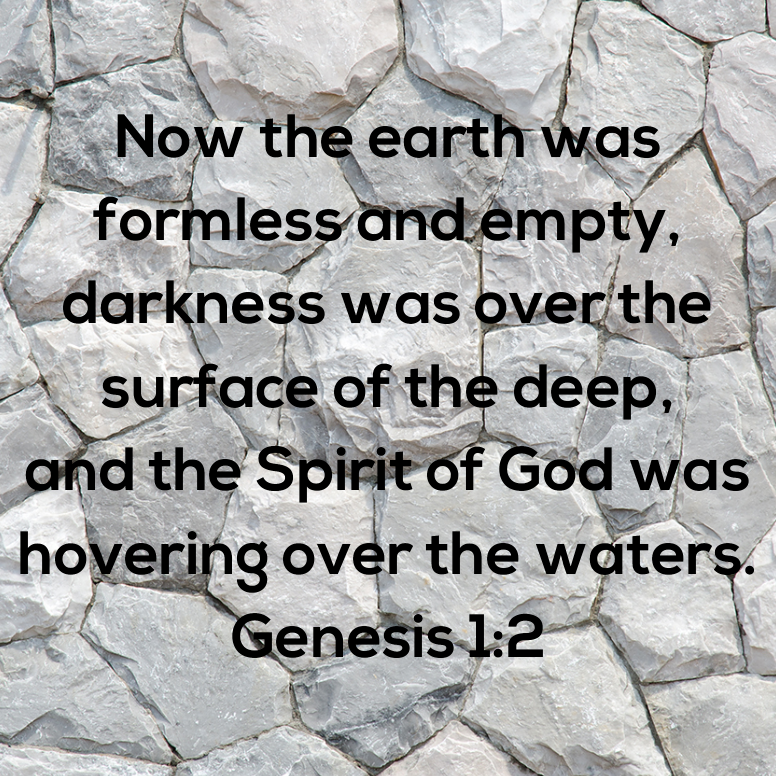 Genesis 1 Now The Earth Was Formless