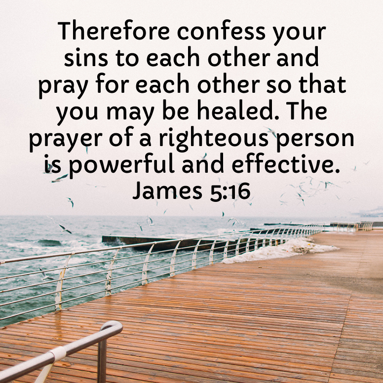 James 5 Therefore Confess Your Sins