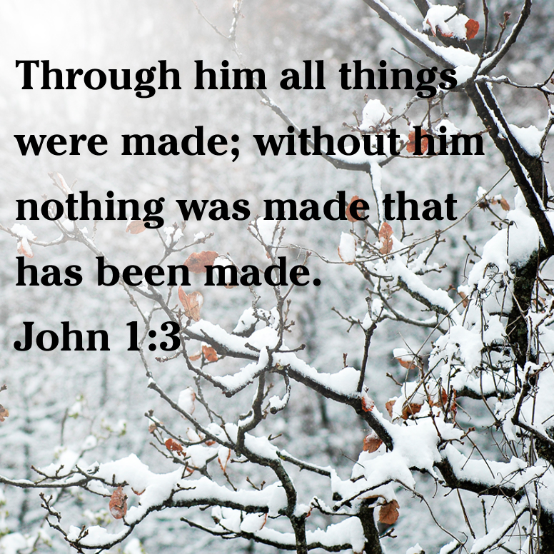 John 1 Through Him All Things Were