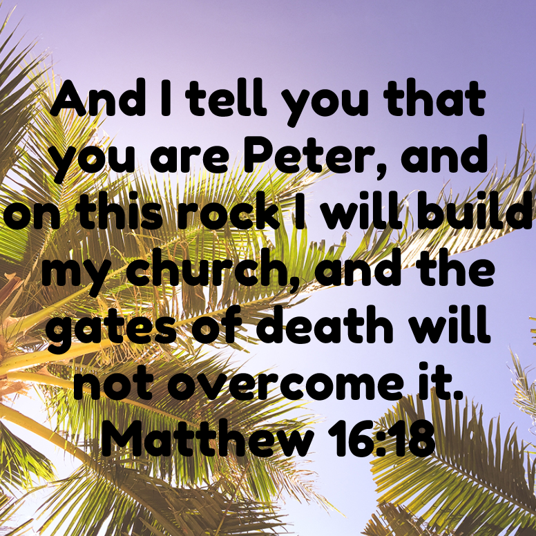 Matthew 16 And I Tell You That You