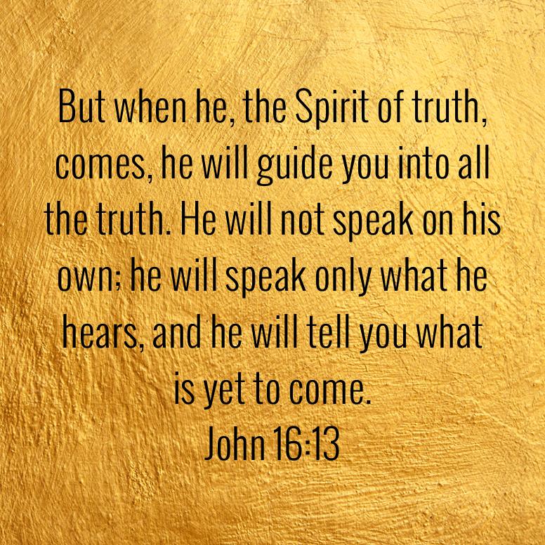 John 16 But When He The Spirit