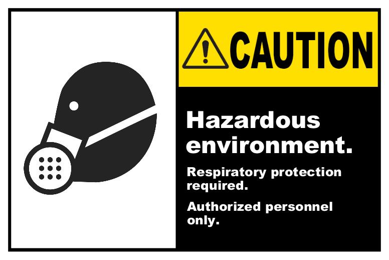 Caution Hazardous Environment Label