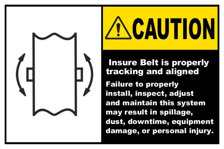 Ensure Belt Is Tracking