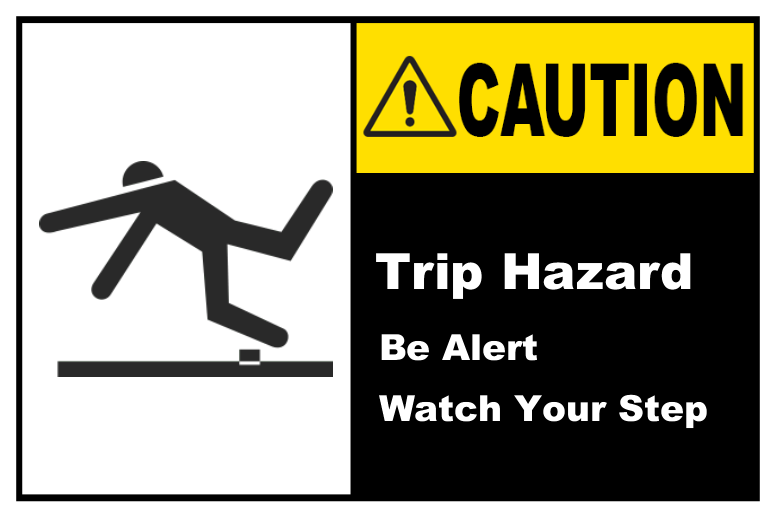 Trip Hazard Be Alert