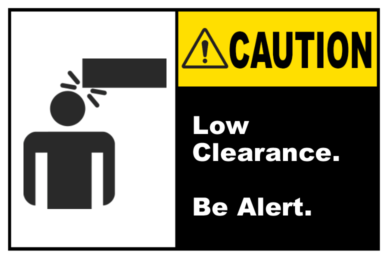 Low Clearance Be Alert