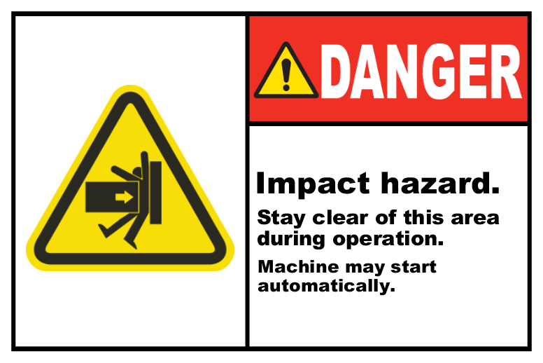 Impact Hazard Stay Clear