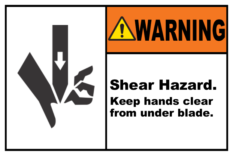 Shear Hazard Keep Hands Clear