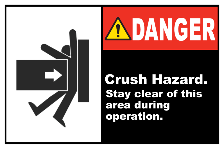 Crush Hazard Stay Clear