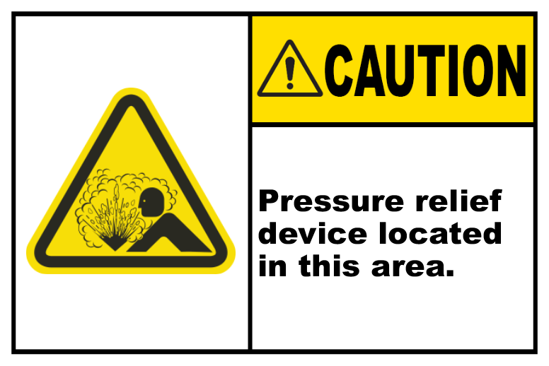 Caution Pressure Relief Device
