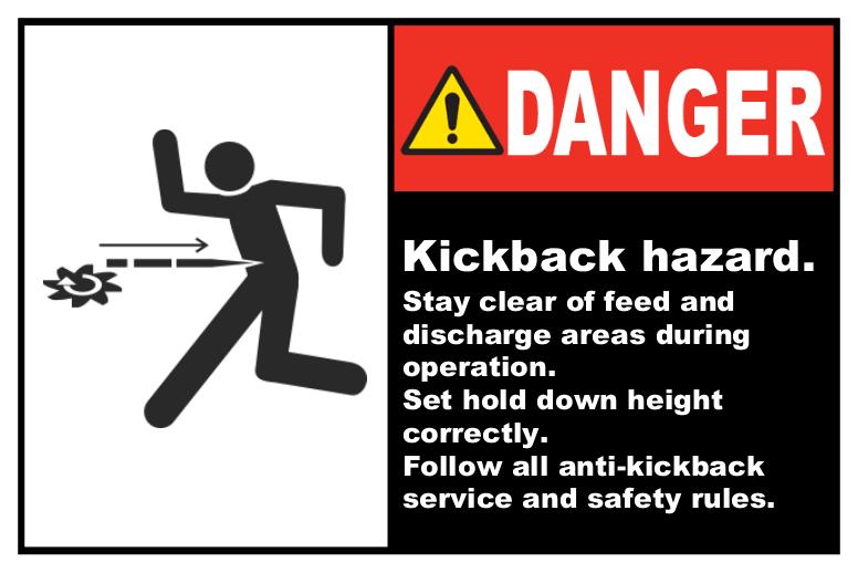 Kickback Hazard Stay Clear