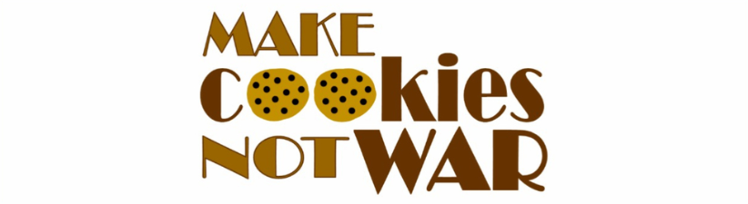 Make Cookies Not War