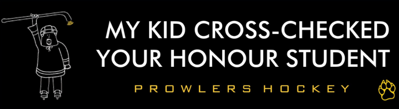 My Kid Cross Checked Your Honour Student