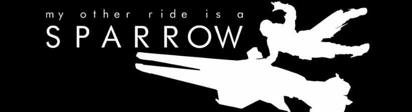 My Other Ride Is A Sparrow