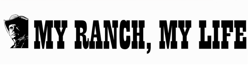 My Ranch My Life Gift For A Farmer Or Rancher