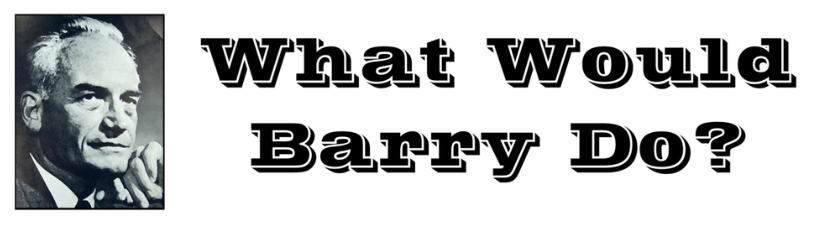 What Would Barry Do