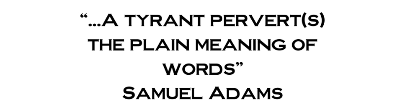 A Tyrant Pervert S The Plain Meaning Of Wo