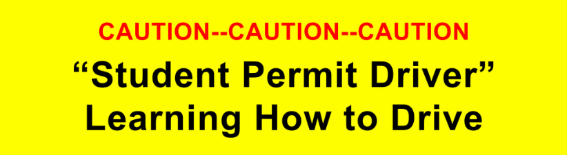 Caution Student Permit Driver