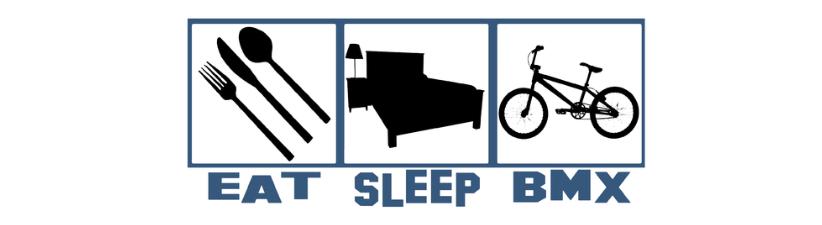 Eat Sleep Bmx