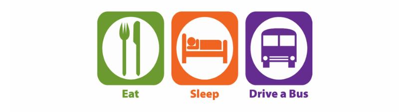 Eat Sleep Drive A Bus