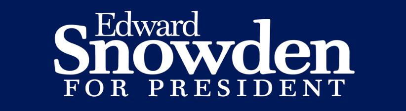 Edward Snowden For President