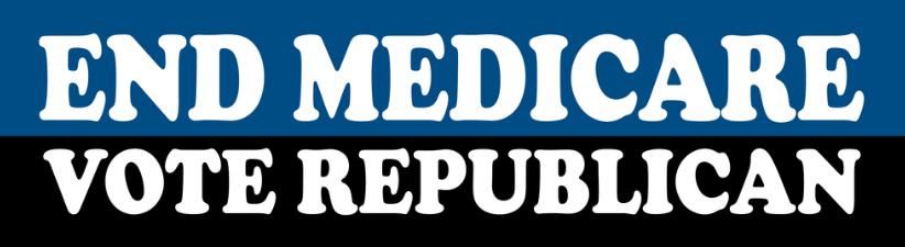 End Medicare Vote Republican