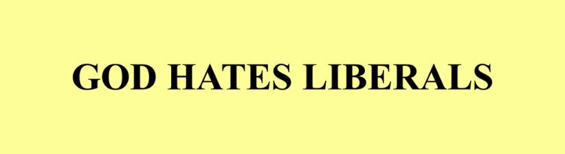 God Hates Liberals