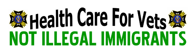 Health Care For Vets Not Illegal Immigrants