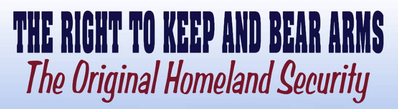 Homeland Security Is Right To Keep And Bear Arms