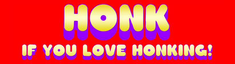 Honk If You Love Honking
