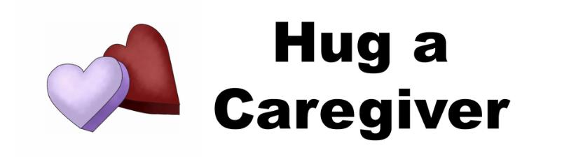 Hug A Caregiver Heart