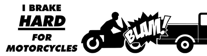 I Brake Hard For Motorcycles Car