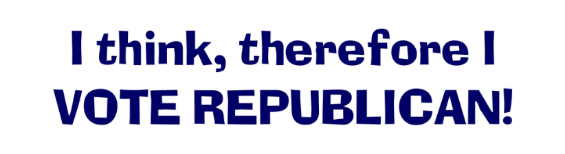 I Think Therefore I Vote Republican