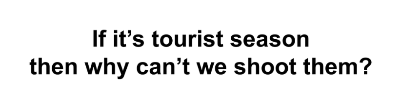 If Its Tourist Season