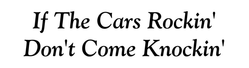 If The Cars Rockin