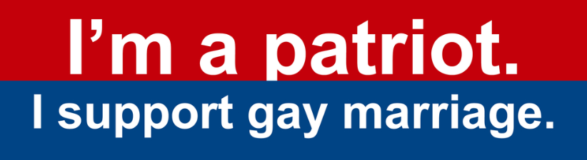 Im A Patriot I Support Gay Marriage