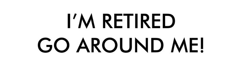 Im Retired