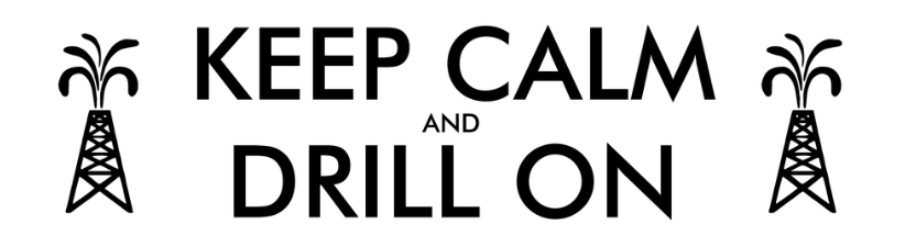 Keep Calm And Drill On White
