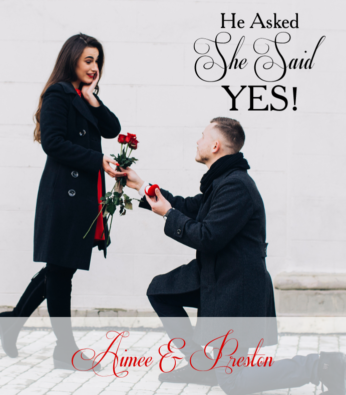 He Asked She Said Yes