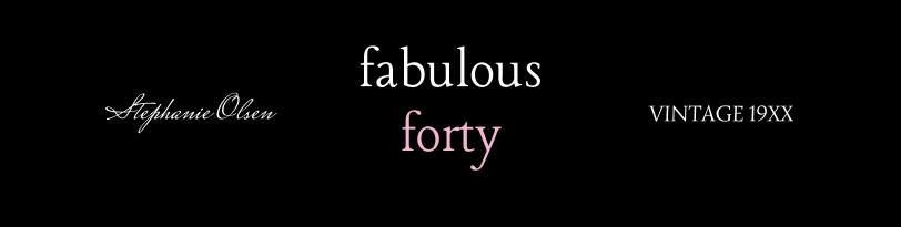 Fabulous Forty