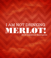 Expressions Wine Label - I Am Not Drinking