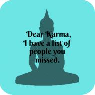 Expressions Drink Coaster - Dear Karma