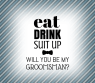Wedding Beer Label - Eat Drink Suit Up