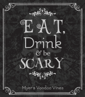 Holiday Wine Label - Eat, Drink & Be Scary