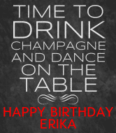 Birthday Wine Label - Drink Champagne and Dance